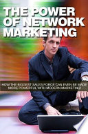 The New Power of Network Marketing