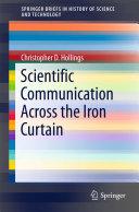 Scientific Communication Across the Iron Curtain [Pdf/ePub] eBook