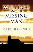 Wulldog and the Missing Man