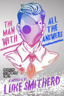 The Man with All the Answers   Speculative Fiction with a Twist