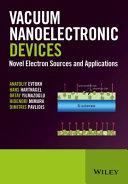 Vacuum Nanoelectronic Devices