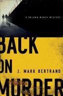 Back on Murder (A Roland March Mystery Book #1) Pdf/ePub eBook