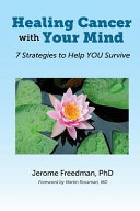 Healing Cancer with Your Mind Book