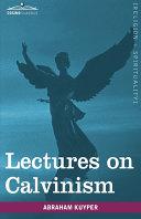 Lectures on Calvinism Pdf/ePub eBook
