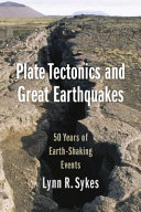 link to Plate tectonics and great earthquakes : 50 years of earth-shaking events in the TCC library catalog