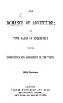 The Romance of Adventure  or  True Tales of Enterprise  etc