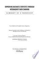 Improving Business Statistics Through Interagency Data Sharing Book PDF