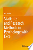Statistics and Research Methods in Psychology with Excel