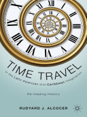 Time Travel in the Latin American and Caribbean Imagination Pdf/ePub eBook