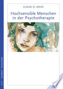 Hochsensible Menschen in der Psychotherapie