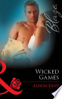 Wicked Games  Mills   Boon Blaze