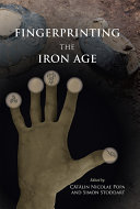 Pdf Fingerprinting the Iron Age: Approaches to identity in the European Iron Age