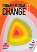"""""""Organisational Change: Development and Transformation"""" by Dianne Waddell, Andrew Creed, Thomas G. Cummings, Christopher G. Worley"""