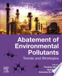 Abatement of Environmental Pollutants Book