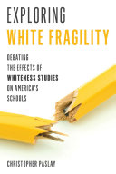 Exploring White Fragility