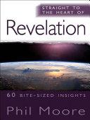 Straight to the Heart of Revelation [Pdf/ePub] eBook