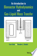 An Introduction to Bioreactor Hydrodynamics and Gas-Liquid Mass Transfer