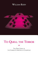 To Quell the Terror  The Mystery of the Vocation of the Sixteen Carmelites of Compi  gne Guillotined July 17  1794