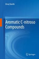 Aromatic C-nitroso Compounds