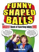 Funny Shaped Balls