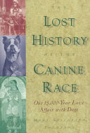 The Lost History of the Canine Race