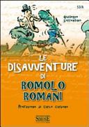 Le disavventure di Romolo Romani
