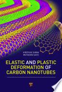 Elastic and Plastic Deformation of Carbon Nanotubes