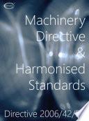 Machinery Directive & Harmonised Standards