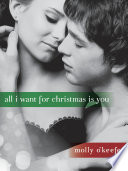 All I Want for Christmas Is You (Short Story)