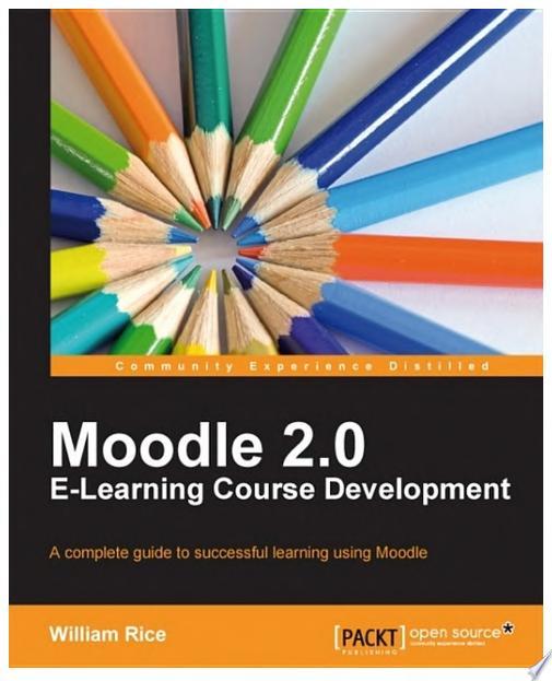 Moodle 2 0 E Learning Course Development