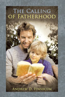 The Calling of Fatherhood Book