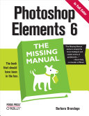 Photoshop Elements 6  The Missing Manual