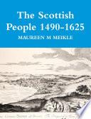 The Scottish People 1490 1625