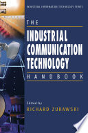 The Industrial Communication Technology Handbook