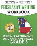 Georgia Test Prep Persuasive Writing Workbook Grade 3
