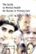 The Guide To Mental Health For Nurses In Primary Care