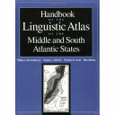 Handbook of the Linguistic Atlas of the Middle and South Atlantic States
