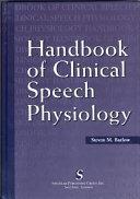 Handbook of Clinical Speech Physiology