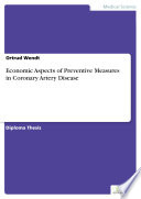 Economic Aspects of Preventive Measures in Coronary Artery Disease Book