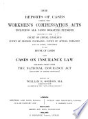 Reports of Cases Under the Workmen s Compensation Acts