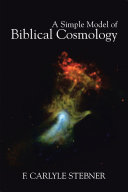 A Simple Model of Biblical Cosmology