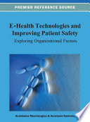E Health Technologies and Improving Patient Safety  Exploring Organizational Factors