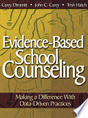 Evidence-Based School Counseling