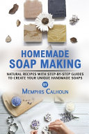 Homemade Soap Making