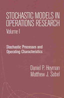 Stochastic Models in Operations Research