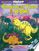 Dinosaurs Then   Wow  Book PDF