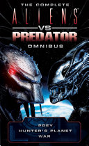 Pdf The Complete Aliens vs. Predator Omnibus