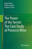The Power of the Terroir: the Case Study of Prosecco Wine