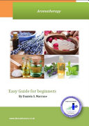 Aromatherapy Easy Guide for beginners [Pdf/ePub] eBook