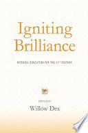 Igniting Brilliance  : Integral Education for the 21st Century
